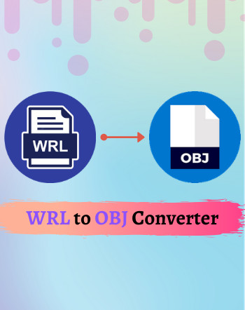 4 Best Free WRL to OBJ Converter Software For Windows