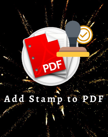 6 Best Free Software to Add Stamp to PDF For Windows