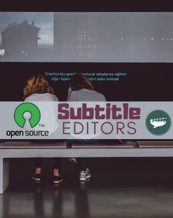 8 Best Free Open Source Subtitle Editor Software For Windows