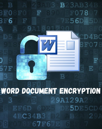 7 Best Free Word Document Encryption Software For Windows