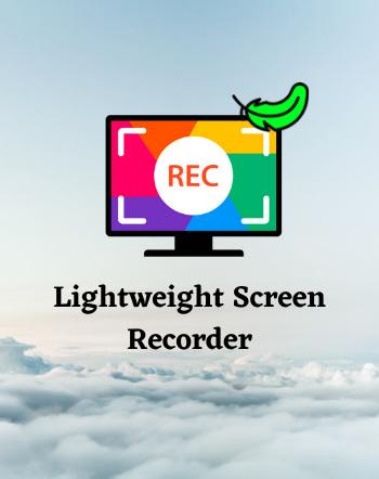 20 Best Free Lightweight Screen Recorder Software For Windows