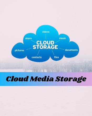 11 Best Free Cloud Media Storage Services