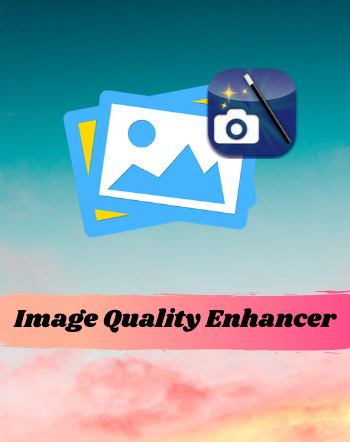 12 Best Free Image Quality Enhancer Software For Windows