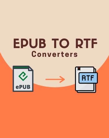 5 Best Free EPUB to RTF Converter Software for Windows