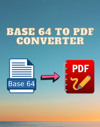 6 Best Free Base64 to PDF Converter Software For Windows