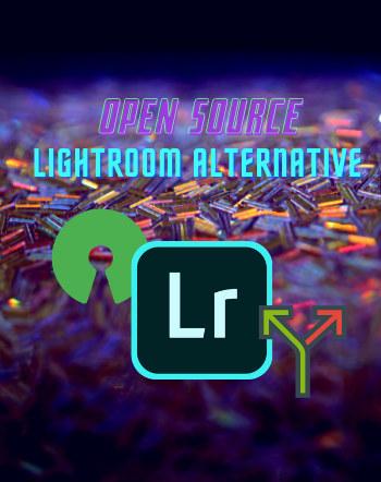 7 Best Free Open Source Lightroom Alternative For Windows