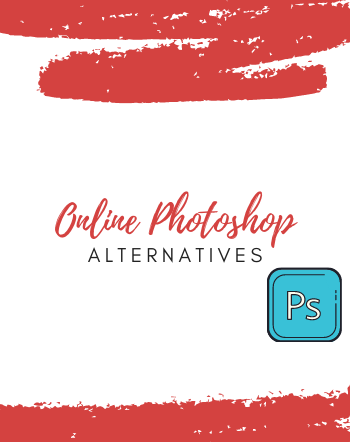 4 Best Free Online Photoshop Alternative Tools