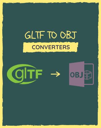 4 Best Free GLTF to OBJ Converter Software For Windows