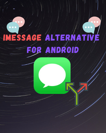 10 Best Free iMessage Alternative For Android