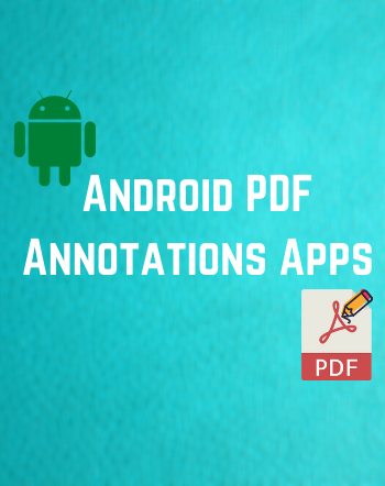 5 Best Free Android PDF Annotation App