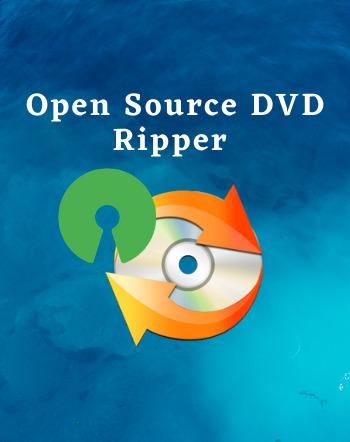 5 Best Free Open Source DVD Ripper Software For Windows