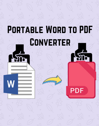 7 Best Free Portable Word to PDF Converter Software For Windows