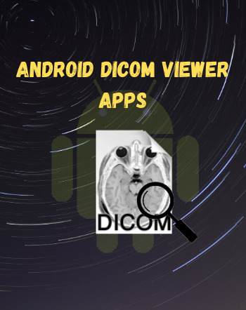 6 Best Free Android DICOM Viewer Apps