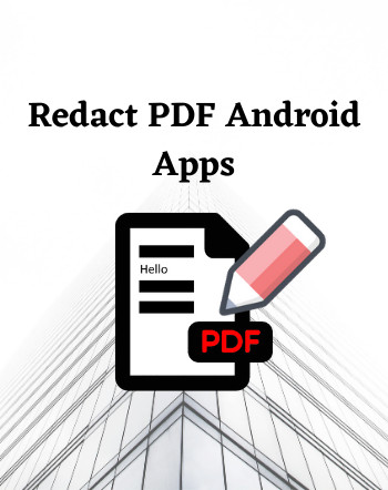 6 Best Free Redact PDF Android Apps