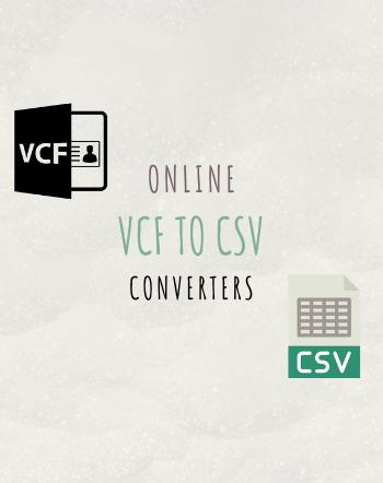 6 Best Free Online VCF to CSV Converter Websites