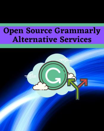 5 Best Free Open Source Grammarly Alternative Services