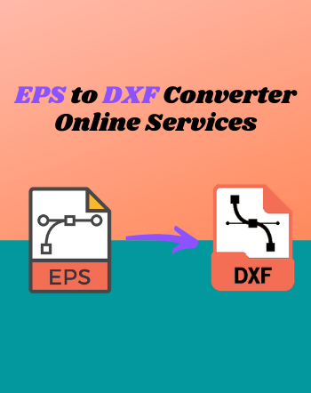 5 Best Free EPS to DXF Converter Online Services