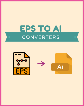 5 Best Free EPS to AI Converter Online Websites