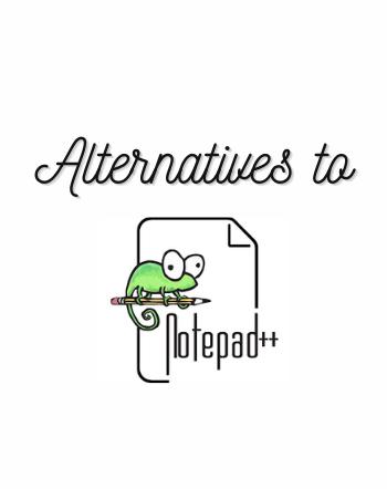 6 Free Alternatives to Notepad++