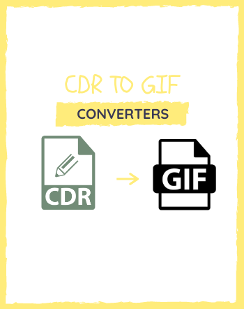 5 Best Free CDR to GIF Converter Software for Windows