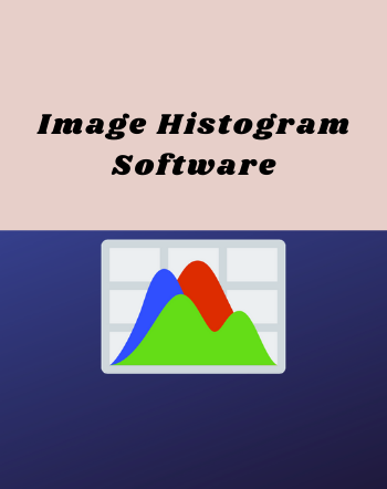 7 Best Free Image Histogram Software For Windows