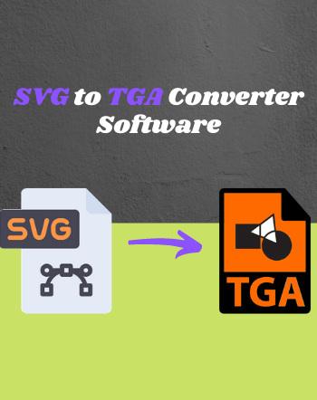 5 Best Free SVG to TGA Converter Software For Windows