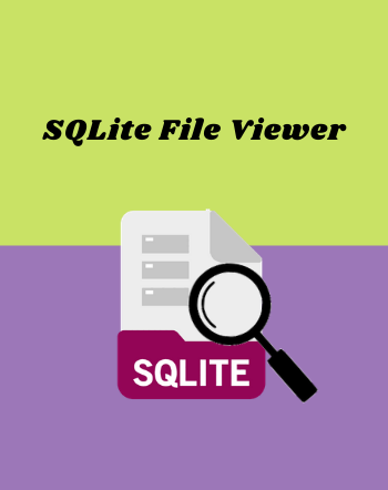 9 Best Free SQLite File Viewer Software For Windows