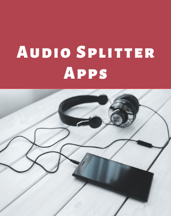 3 Free Audio Splitter Apps for Android