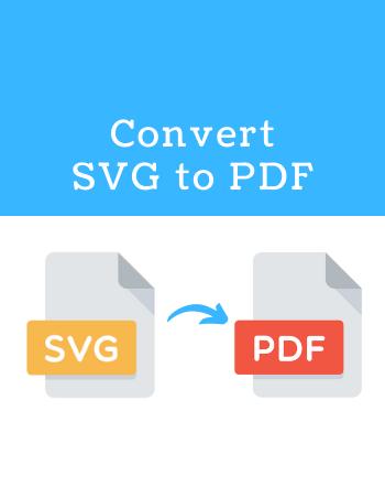 6 Free Websites to Convert SVG to PDF Online