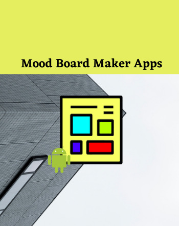 5 Best Free Mood Board Maker App For Android