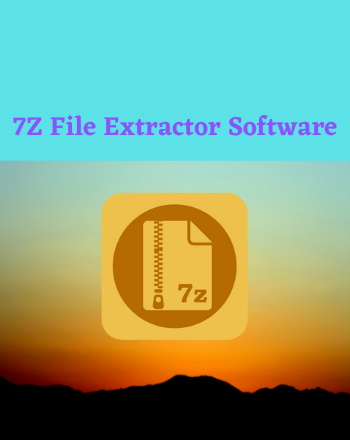 12 Best Free 7Z File Extractor Software For Windows