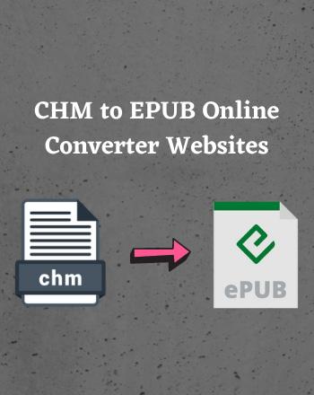 12 Best Free CHM to EPUB Online Converter Websites