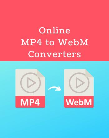 15 Free Websites to Convert MP4 to WebM Online