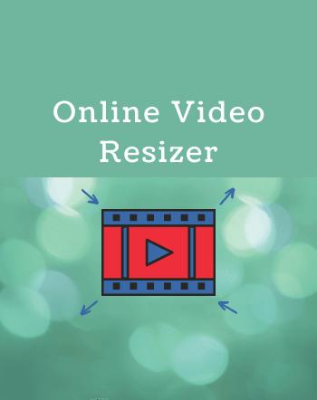 10 Free Online Video Resizer Websites