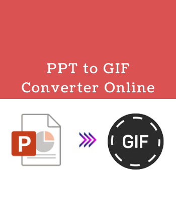 10 Free PPT to GIF Converter Online