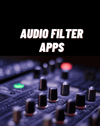 4 Free Audio Filter Apps for Android