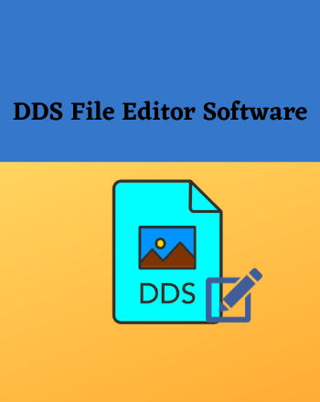 5 Best Free DDS File Editor Software For Windows