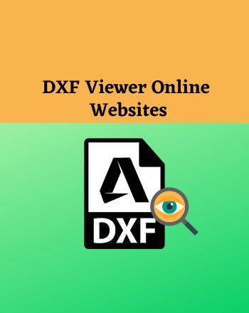 7 Best Free DXF Viewer Online Websites