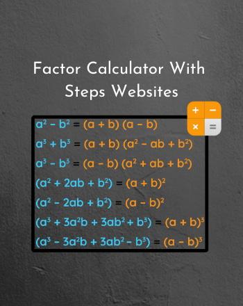 8 Best Free Online Factor Calculator With Steps Websites