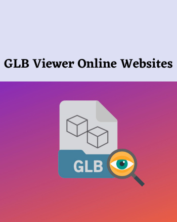 5 Best Free GLB Viewer Online Websites