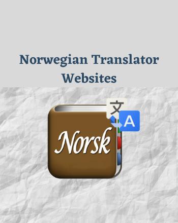 9 Best Free Norwegian Translator (Norsk Oversetter) websites