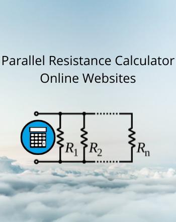 7 Best Free Parallel Resistance Calculator Online Websites
