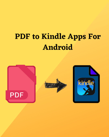 4 Best Free PDF to Kindle App For Android