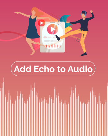 5 Best Free Software to Add Echo to Audio For Windows