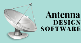 10 Best Free Antenna Design Software For Windows