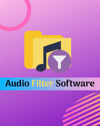 8 Best Free Audio Filter Software For Windows