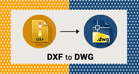 5 Best Free DXF to DWG Converter Software for Windows