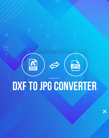 6 Best Free DXF to JPG Converter Software for Windows