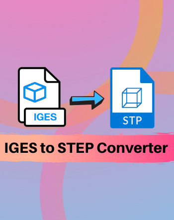 5 Best Free IGES to STEP Converter Software For Windows