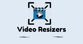 17 Best Free Video Resizer Software For Windows